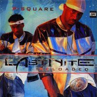 P-Square - E No Good