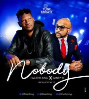 Timothy King - Nobody (feat. Banky W)