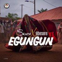 Skiibii - Egungun (feat. Obesere)