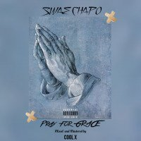 Swae Chapo - Pray For Grace