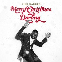 Album: Merry Christmas, Darling - Timi Dakolo