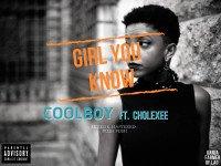 Coolboy ft kolexee - Coolboy Ft Kolexee-Girl-you-know