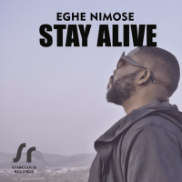 Eghe Nimose - Stay Alive