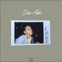 Dice Ailes - Enough For You