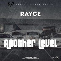 Rayce - Another Level (feat. Ploops)
