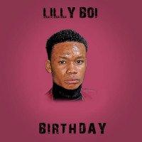 LillyBoi - BIRTHDAY