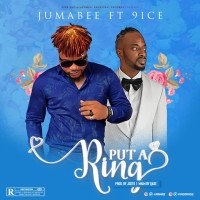 Jumabee - Put A Ring (feat. 9ice)