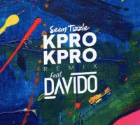 Sean Tizzle - Kpro Kpro(Remix) (feat. Davido)
