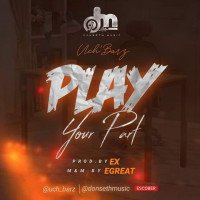 Uch'Barz - Play Your Part