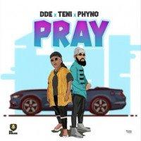 Phyno x Teni x Dr. Dolor - Pray