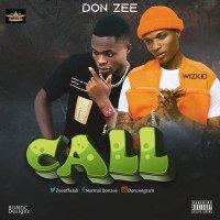 Donzee ft Wizkid - Call
