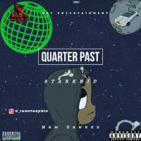 Starkhid_ - Quarter Past