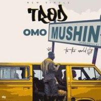 Trod - Omo Mushin (Freestyle)