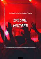DJ k wealth - Special Mix By DJ K Wealth