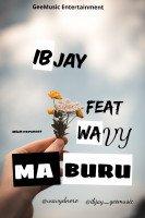 Ibjay - Ma Buru Feat Wavy