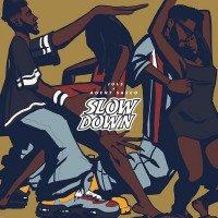 Juls - Slow Down (feat. Agent Sasco)
