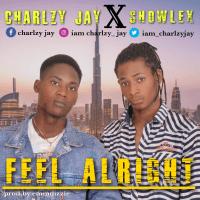Charlzy jay x Showlex - Feel Alright