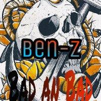 Ben-z - Bad An Bad