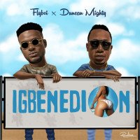 Flyboi - Igbenedion (feat. Duncan Mighty)