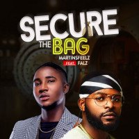 Martinsfeelz - Secure The Bag (feat. Falz)
