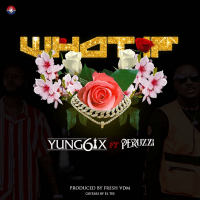 Yung6ix - What If (feat. Peruzzi)