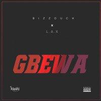 Bizzouch - Gbewa (feat. L.A.X)