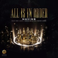 Mavins - All Is In Order (feat. Don Jazzy, Korede Bello, DNA, Rema, Crayon)