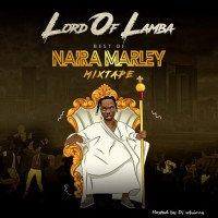 Dj whizzy - DJ WHIZZY BEST OF NAIRA MARLEY MIXTAPE 2020