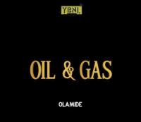 Olamide - Oli & Gas