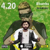 BBanks - 420 (feat. Olamide)