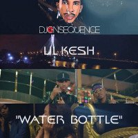 DJ Consequence - Water Bottle feat. Lil Kesh