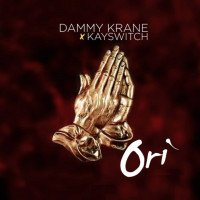 Dammy Krane x Kayswitch - Ori