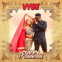 Dj Cuppy - Vybe feat. Sarkodie