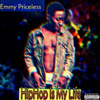 Emmy Priceless - Hip Hop Is My Life