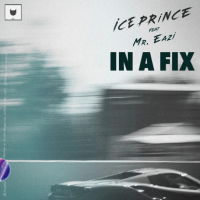 Ice Prince - In A Fix (feat. Mr. Eazi)