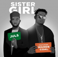Juls - Sister Girl (feat. Wande Coal)