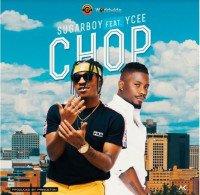Sugarboy - Chop (feat. Ycee)