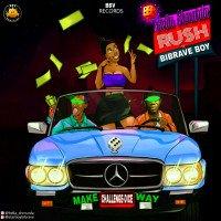Bella Shmurdaa - Rush - (Challenge-Dice) X Bibrave Boy
