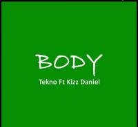 Tekno - Body (feat. Kizz Daniel)