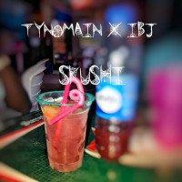 Ibjay - Tyno Feat Ibjay- Skushi