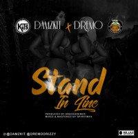 Dremo x Damzkit - Stand In Line
