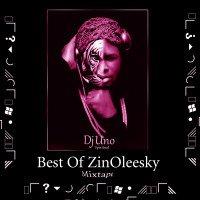 Dj Uno Spritual - Dj Uno Spiritual Best OF Zinoleesky Part 1