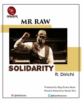 Mr. Raw - Solidarity (feat. Dirichi)