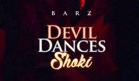 Dr. Barz - Devil Dances Shoki
