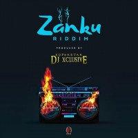 DJ Xclusive - Zanku (Riddim)