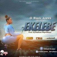 G black Arewa - Ekelebe
