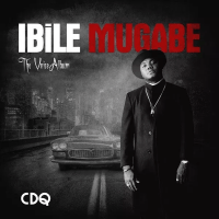 Album: Ibile Mugabe (The Voice) - CDQ