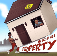Mr. Eazi - Property (feat. Mo-T)