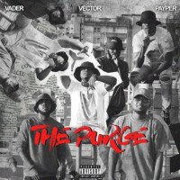 Vector - The Purge (feat. Payper Corleone, Vader)
