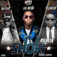 Lil Kesh - Shoki (Remix) (feat. Olamide, Davido)